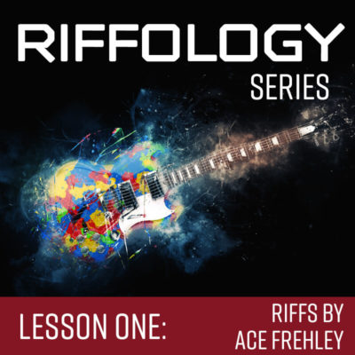 Riffology: Lesson One – Riffs by Ace Frehley