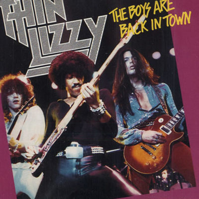 The Boys Are Back In Town by Thin Lizzy