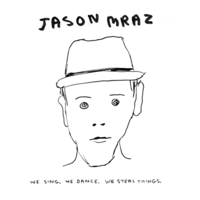 I'm Yours by Jason Mraz